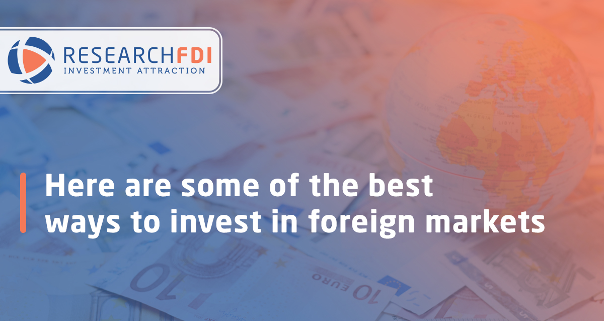 how to invest in foreign markets